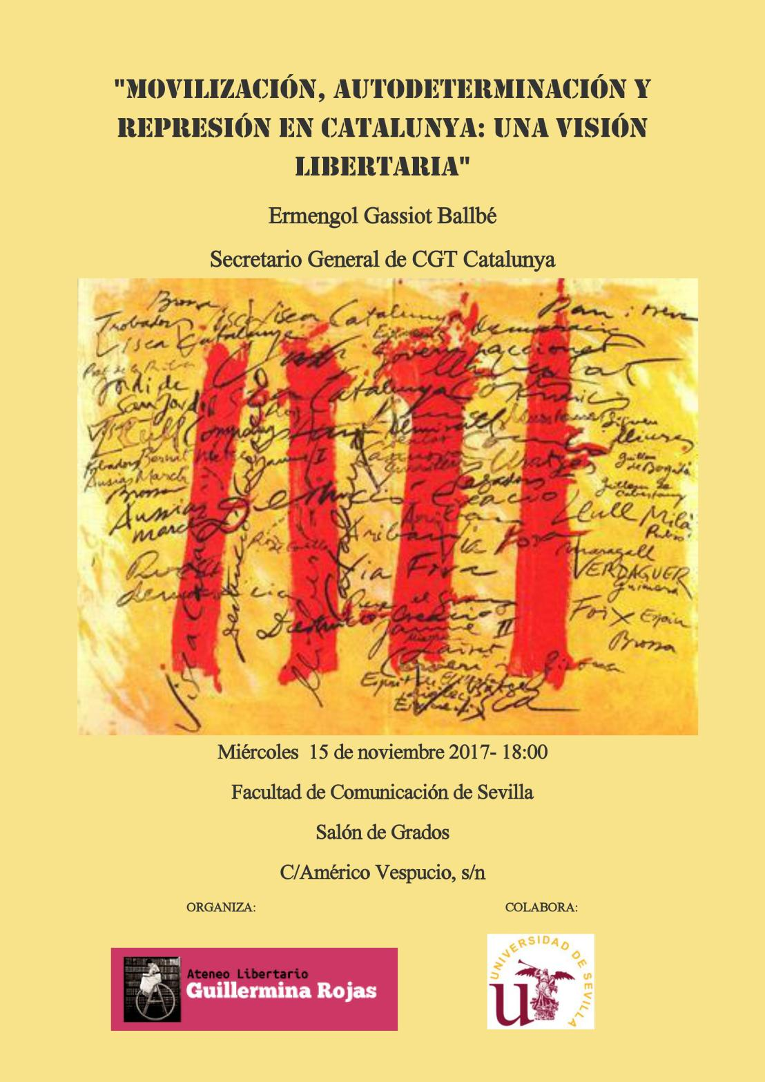 """Charla """"Movilización, autodeterminación y represión en Catalunya: una visión libertaria"""" a cargo de Ermengol Gassiot Ballbé, Secretario General de CGTCatalunya"""