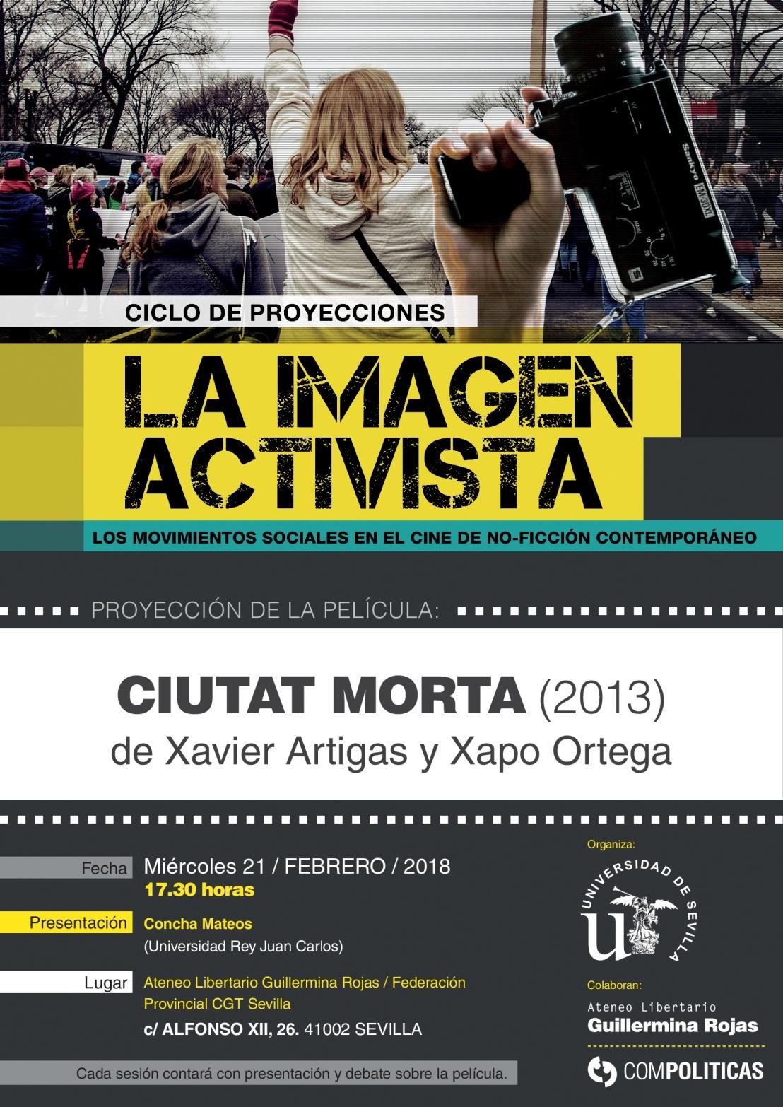 """CICLO DE CINE: """"La imagen activista"""". CIUTATMORTA"""