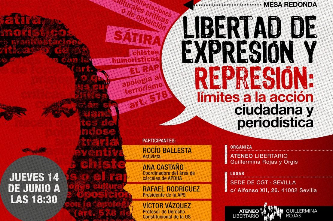 """MESA REDONDA  """"Libertad de expresión y represión: límites a la acción ciudadana y periodística"""""""